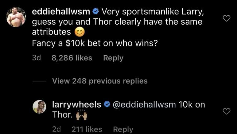 Instagram: Larry Wheels akzeptiert die Wette von Eddie Hall